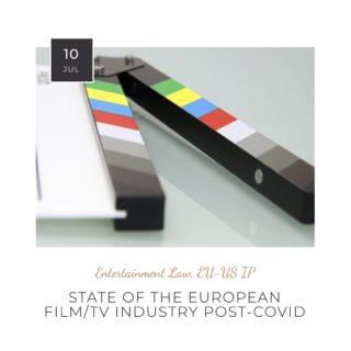 EU's film/TV industry - Status Quo & Covid's impact #film #tv #europe #media #entertainment #industry #cannes #production #postcovid #creativeeurope #eu #audiovisual #entertainmentlaw #entertainmentmeetslaw